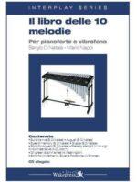 Il libro delle 10 melodie per vibrafono e pianoforte